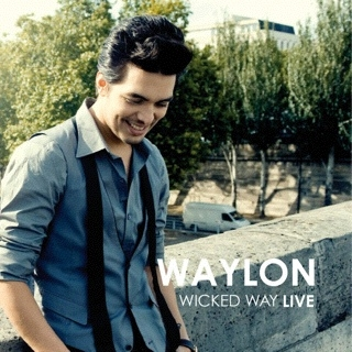 ♬ 'Wicked Way (Live)' - Waylon ♪