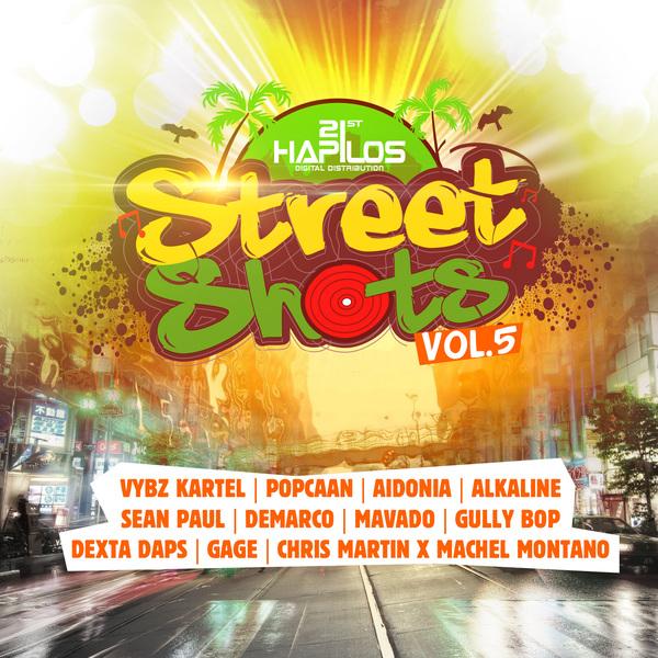 STREET SHOTS VOL.5 - #ITUNES 6/23/15 #PRE 6/9/15 @21STHAPILOS