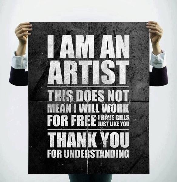 Soy Artista No trabajo Gratis Grax x entender