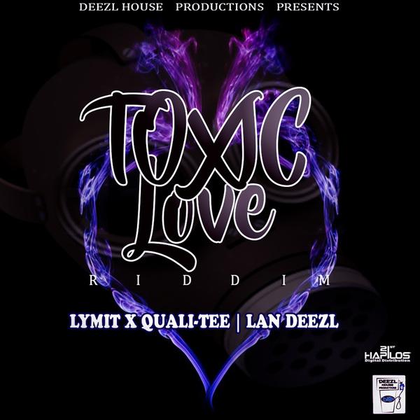 VARIOUS ARTISTS - TOXIC LOVE RIDDIM - #ITUNES 5/12/17