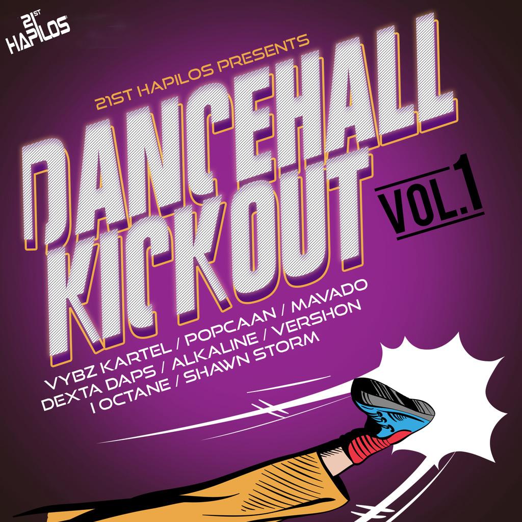 DANCEHALL KICK OUT VOL 1 #ITUNES AUGUST 5TH SUMMA 16 FORMULA