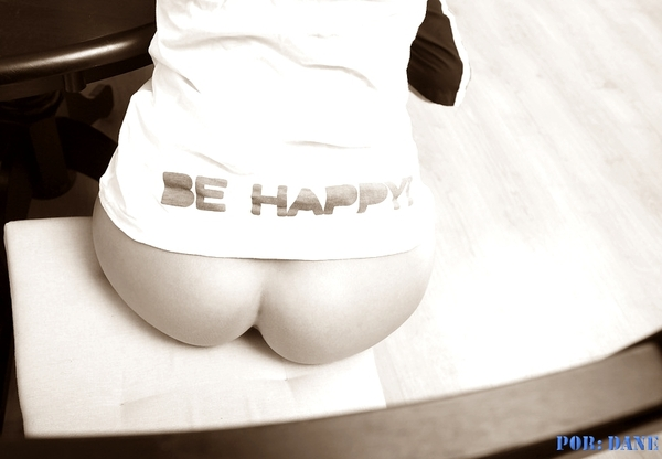 Be Happy With My Ass