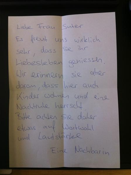 Ich kann nicht anders und zeig euch nochmal den Brief von heute früh. Meine Nachbarin ist einfach zu geil!
