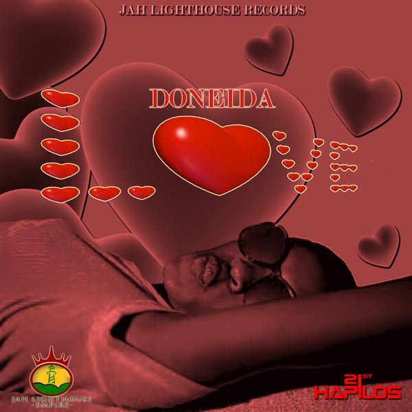 DONEIDA - LOVE - SINGLE - JAH LIGHTHOUSE EMPIRE #ITUNES 10/1/13 @Valdezdra