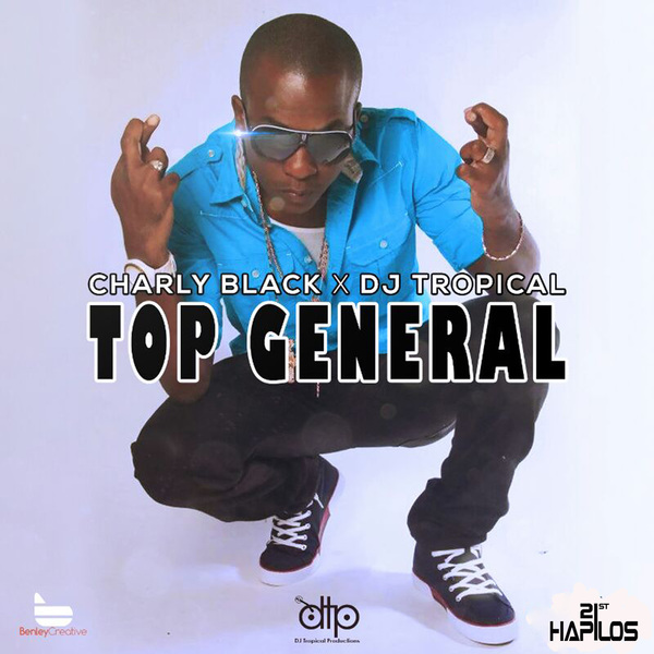 CHARLY BLACK - TOP GENERAL - SINGLE - #ITUNES 10/1/13 @djtropicalja
