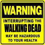 walking dead warning...