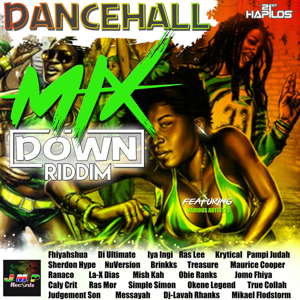 VARIOUS ARTISTS - DANCEHALL MIXDOWN RIDDIM #ITUNES 2/10/17 @jmprecords