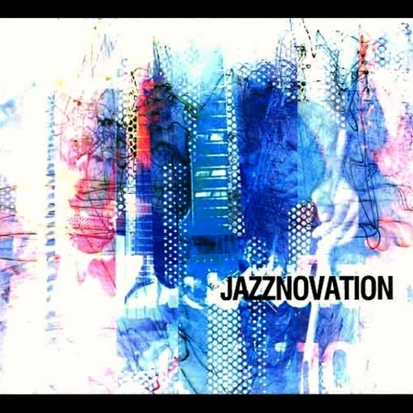 Dreaming' - Jazznovation