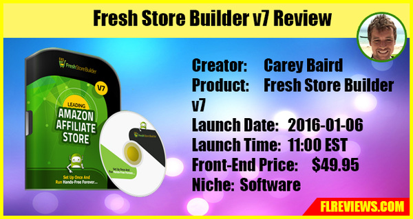 Fresh Store Builder v7 reviews and bonuses