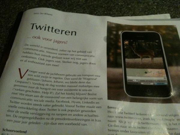 *proest* twitteren... Ook voor jagers...