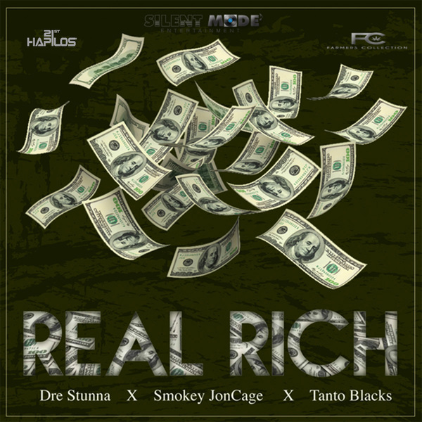 DRE STUNNA FT SMOKEY JONCAGE X TANTO BLACKS - REAL RICH - SINGLE #ITUNES 6/17/16 #PREORDER 6/3/16 @djdrestunna