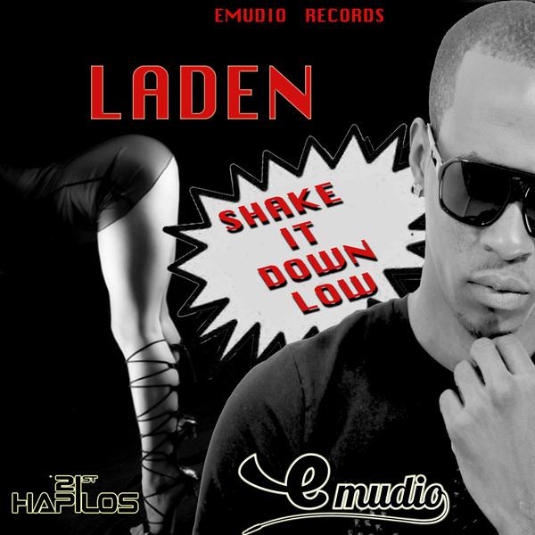 LADEN - SHAKE IT DOWN LOW - SINGLE - EMUDIO RECORDS #ITUNES 9/24/13 @itsladen @emudiorecords