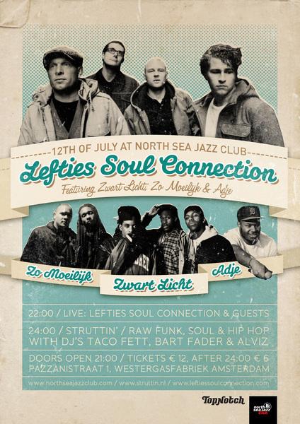Donderdag 12 Juli in de nieuwe North Sea Jazz Club in Amsterdam: @TheLefties met Adje, Zwart Licht & Zo Moeilijk!